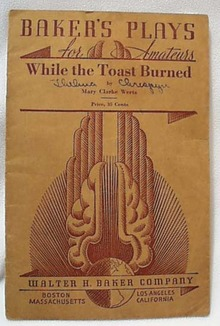 Baker Play 1934 While the Toast Burned