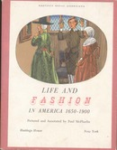 Life & Fashion In America Book.  This is a ha