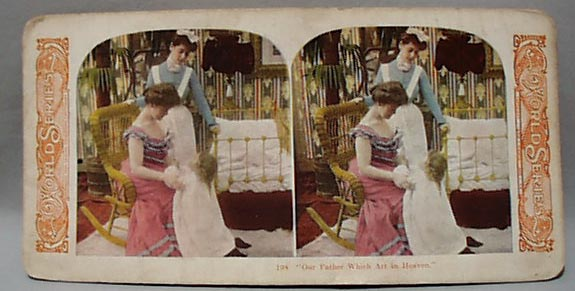 Stereo Card #198 Our Father Who Art in Heaven