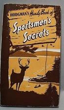 Hodgmans Handy Book of Sportsman Secrets 1944