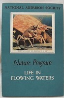 National Audubon 1955 Life in Flowing Waters