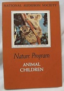 National Audubon 1954 Animal Children Book