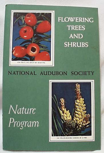 National Audubon 1956 Flowering Trees Shrubs