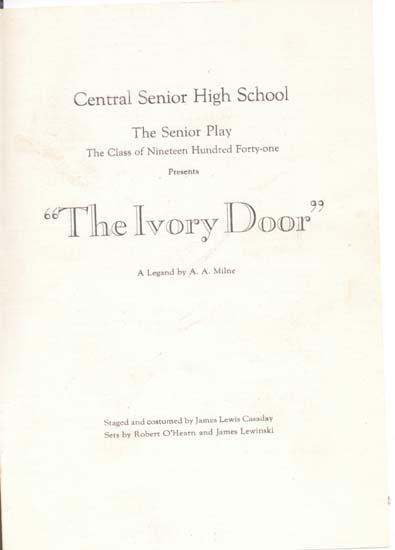 The Ivory Door, Central Sr High program 1941