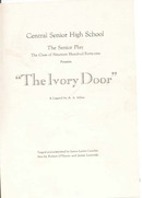 The Ivory Door, Central Sr High program 1941