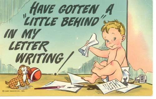 Postcard Baby tries to write but he's behind