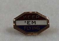 Patriotic Pin Keep 'em Flying