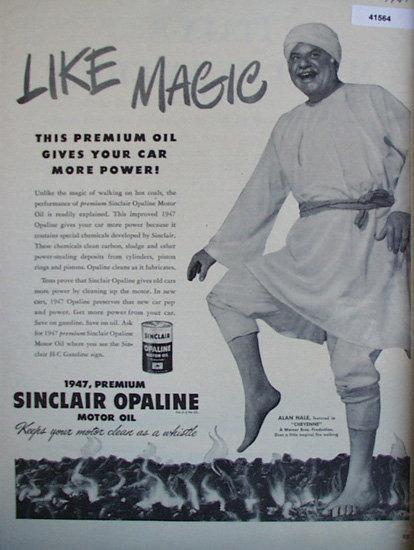 Sinclair Opaline Motor Oil 1947 Ad Alan Hale