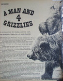 A Man And 4 Grizzlies Old Bruin 1962 Article.