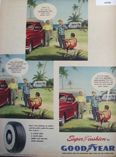 Good Year Super Cushion Tires 1950 Ad.