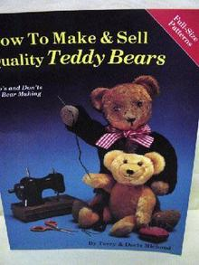 How to Make and Sell Quality Teddy Bears
