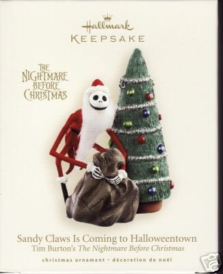 SANDY CLAWS IS COMING TO HALLOWEENTOWN: Nightmare Before Christmas~Hallmark 2007 Ornament