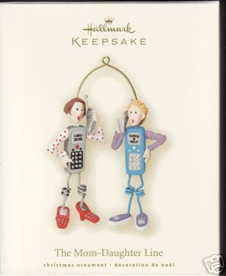 The MOM-DAUGHTER LINE Cell Phones Hallmark Ornament 2007