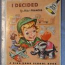 I Decided by Miss Francis