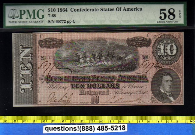 1864 T68 Confederate States of America XF $10 PMG 58 BANKNOTE