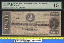 1864 T 70 Confederate States of America   $2 PMG 15