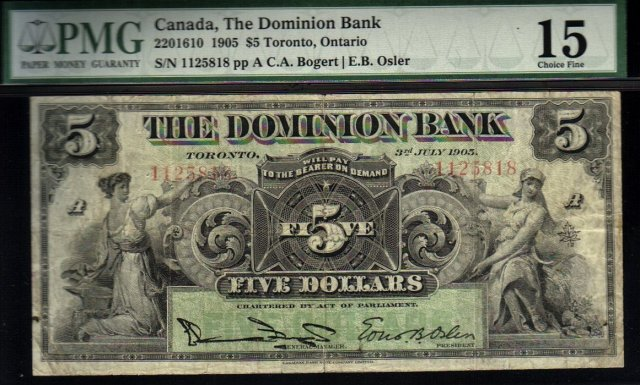 1905 $5 THE DOMINION BANK  PMG 15  Whoa! amazing