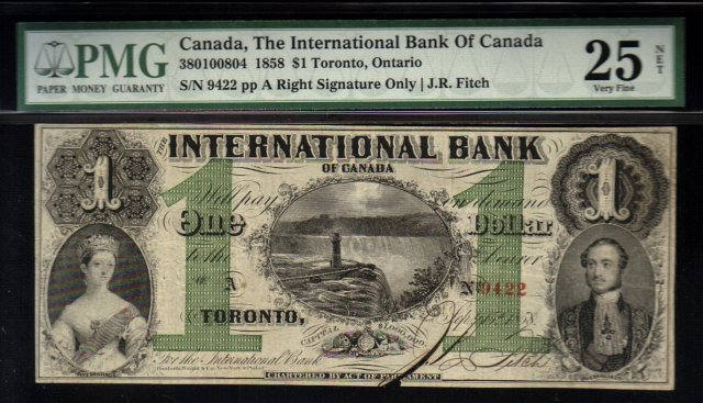 1858 $1 international bank of canada  PMG 25 Whoa! amazing