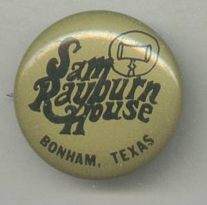 Souvenirs/Pinback Button From Sam Rayburn House