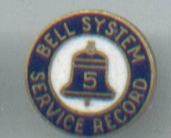 Service Pin/Bell Systems/Record/ 5  years