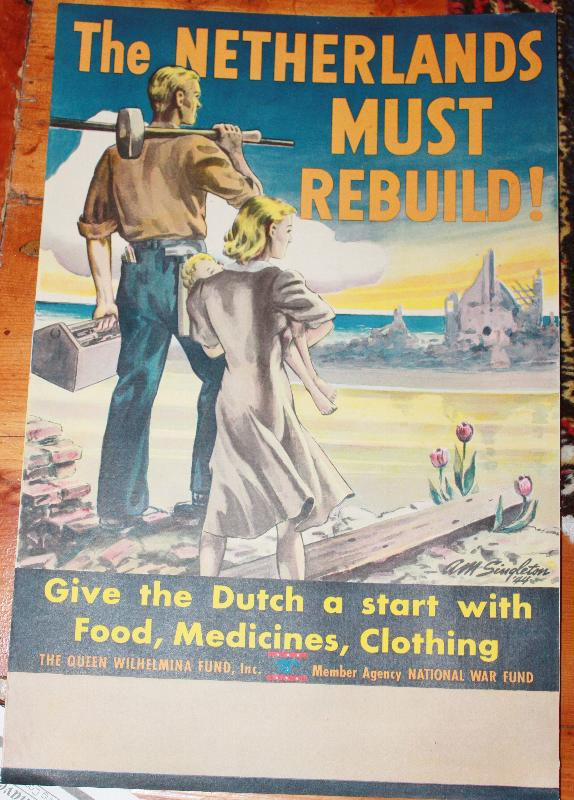WWII Poster The Netherlands Must Rebuild