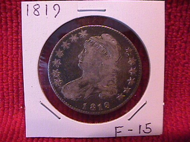 CAPPED BUST SILVER HALF DOLLAR DATED 1819 GRADED FINE-15