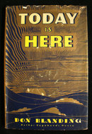 Today is Here Don Blanding 1946 1st SIGNED