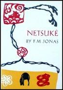 Netsuke by F. M. Jonas