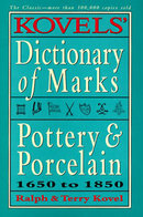 Kovel's Dictionary of Pottery & Porcelain Marks Pre 1850