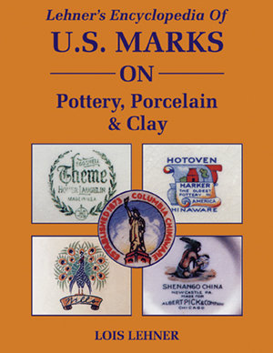 Lehner's Encyclopedia Of US Marks On Pottery, Porcelain & Clay