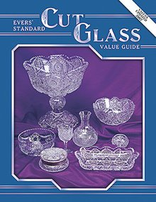 Evers' Standard Cut Glass Value Guide
