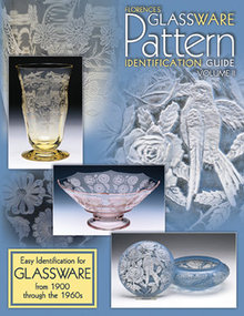 Florences Glassware Pattern Identification Guide Volume II