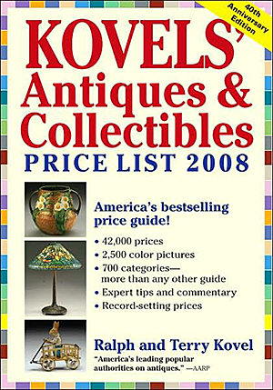 Kovel's Antiques & Collectibles Price List 41st Edition