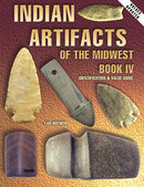 Indian Artifacts Of The Midwest Book IV