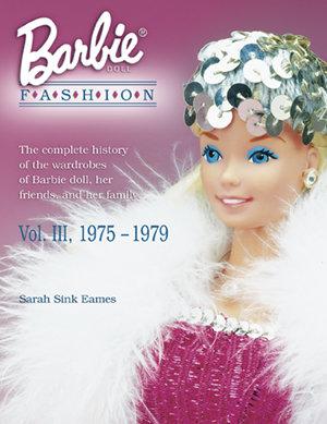 Barbie Doll Fashion Volume III 1975-1979