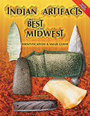 Indian Artifacts the Best of the Midwest