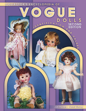 Collector's Encyclopedia of Vogue Dolls 2nd Edition