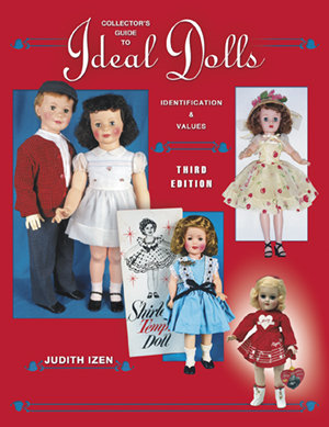 Collectors Guide to Ideal Dolls 3rd Edition