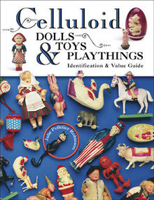 Celluloid Dolls, Toys & Playthings