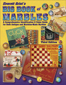 Everett Grist's Big Book of Marbles 3rd Edition