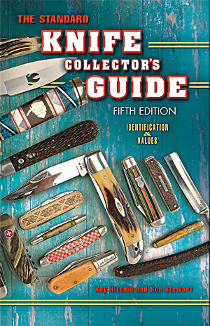 The Standard Knife Collector's Guide 5th Edition