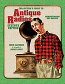 Collector's Guide to Antique Radios 7th Edition