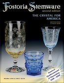 Fostoria Stemware: The Crystal for America Second Edition
