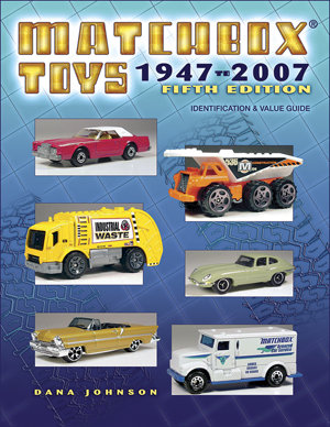 Matchbox Toys 1947 to 2007 Fifth Edition