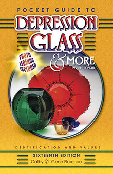 Pocket Guide to Depression Glass & More Sixteenth Edition
