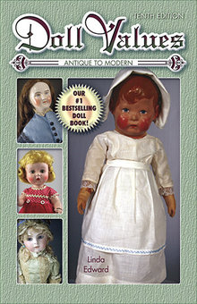 Doll Values Antique to Modern Tenth Edition