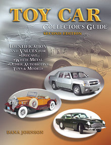 Toy Car Collector's Guide 2nd Edition