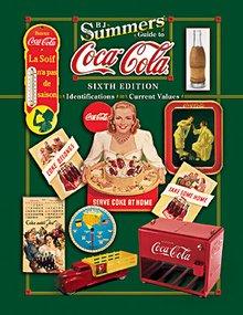 -Scuffed- Summers' Guide to Coca-Cola 6th Edition
