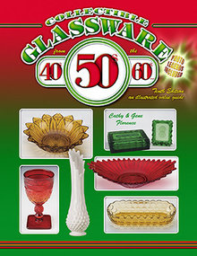 Collectible Glassware from the 40s, 50s, 60s 10th Edition