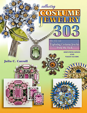Collecting Costume Jewelry, 303, The Flip Side: Exploring Costume Jewelry from the Back